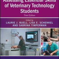 Assessing Essential Skills of Veterinary Technology Students, 3rd Edition