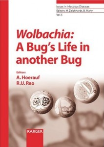 Wolbachia: A Bug's Life in Another Bug (Issues in Infectious Diseases) (repost)