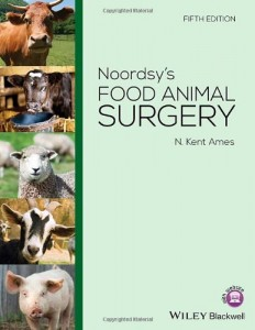 Noordsy's Food Animal Surgery, 5th Edition