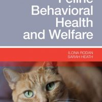 Feline Behavioral Health and Welfare, Prevention and Treatment